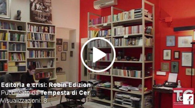Editoria e crisi: Robin Edizioni tra digitale e scrittori social